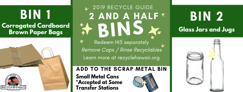 You will find these bins at Hawai'i County Transfer Stations